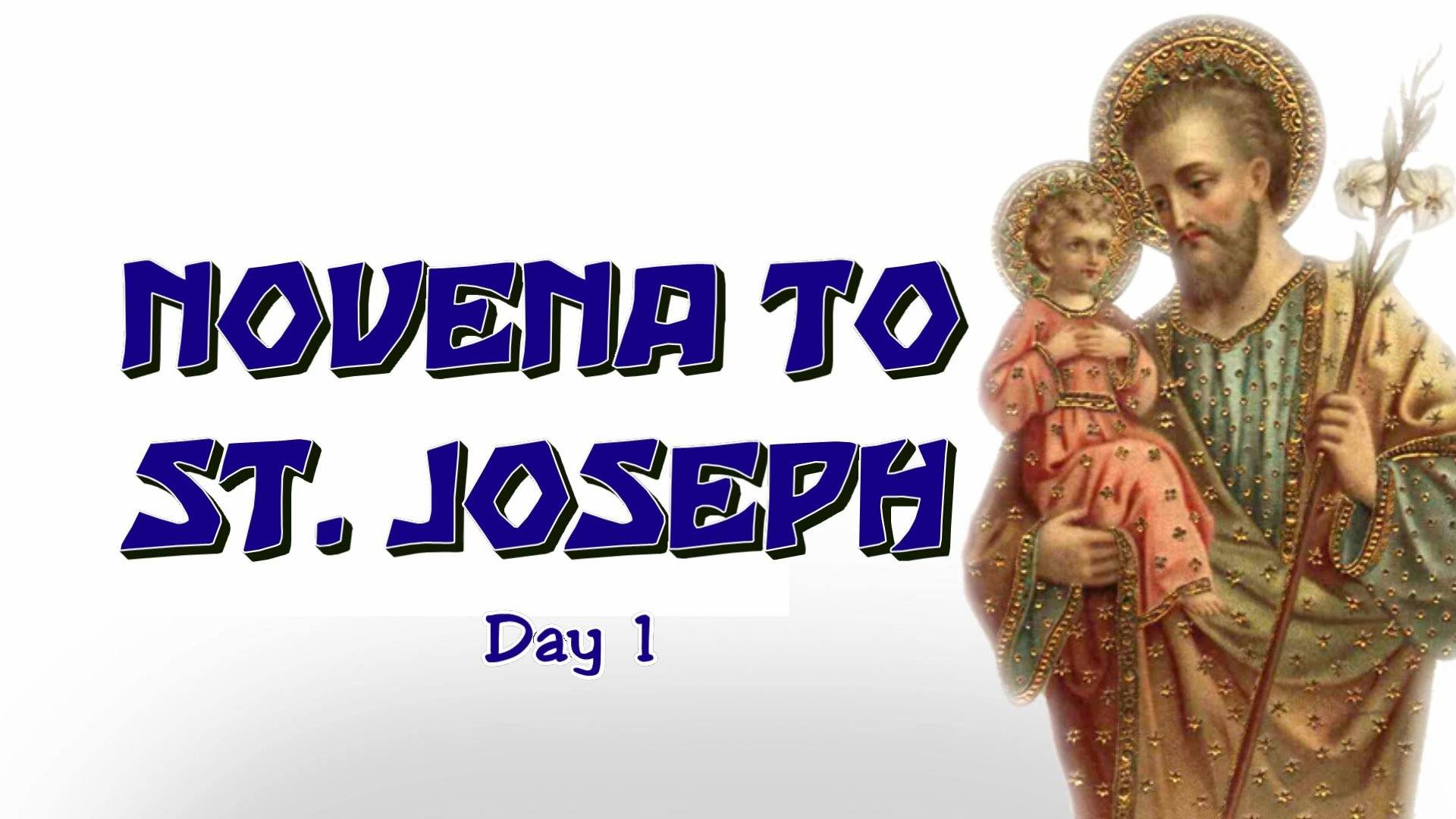 Saint Joseph Novena Day1